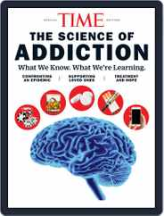 TIME The Science of Addiction Magazine (Digital) Subscription October 11th, 2019 Issue