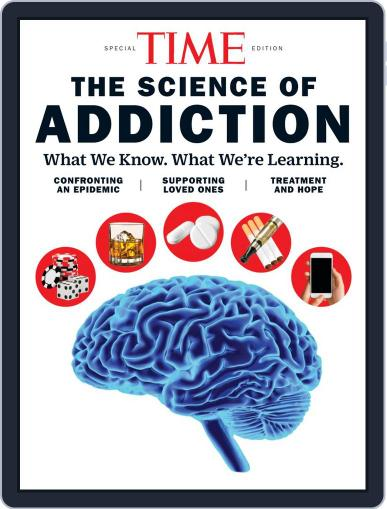 TIME The Science of Addiction Magazine (Digital) October 11th, 2019 Issue Cover