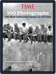 TIME 100 Photographs: The Most Influential Images of All Time Magazine (Digital) Subscription October 25th, 2019 Issue