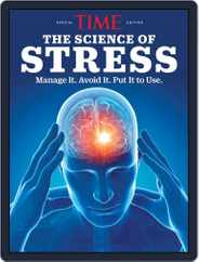 TIME The Science of Stress Magazine (Digital) Subscription September 6th, 2019 Issue