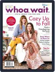 Whoa, Wait Magazine (Digital) Subscription January 15th, 2020 Issue