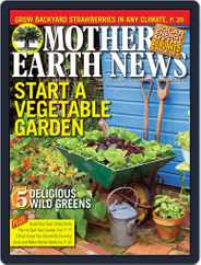 MOTHER EARTH NEWS (Digital) Subscription April 1st, 2016 Issue