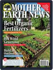 MOTHER EARTH NEWS (Digital) Subscription April 1st, 2017 Issue