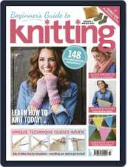 Beginner's Guide to Knitting Magazine (Digital) Subscription February 13th, 2020 Issue