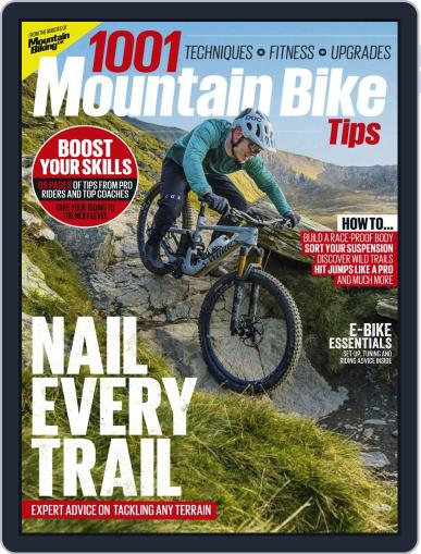 1001 Mountain Bike Tips February 24th, 2020 Digital Back Issue Cover
