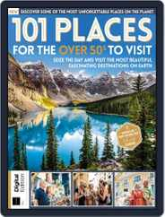 101 Places for the Over 50s to Visit Magazine (Digital) Subscription February 21st, 2020 Issue
