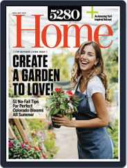 5280 Home (Digital) Subscription April 1st, 2018 Issue