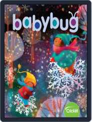 Babybug Stories, Rhymes, and Activities for Babies and Toddlers (Digital) Subscription November 1st, 2019 Issue