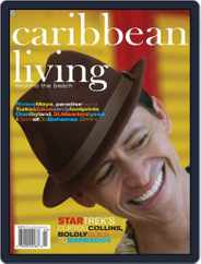 Caribbean Living (Digital) Subscription June 10th, 2009 Issue