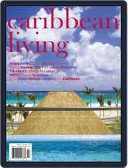 Caribbean Living (Digital) Subscription August 6th, 2012 Issue
