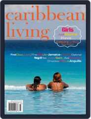 Caribbean Living (Digital) Subscription September 1st, 2014 Issue