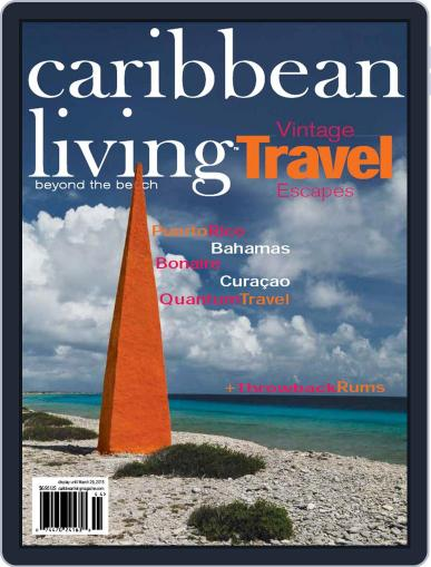 Caribbean Living March 1st, 2015 Digital Back Issue Cover