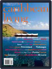 Caribbean Living (Digital) Subscription July 1st, 2015 Issue