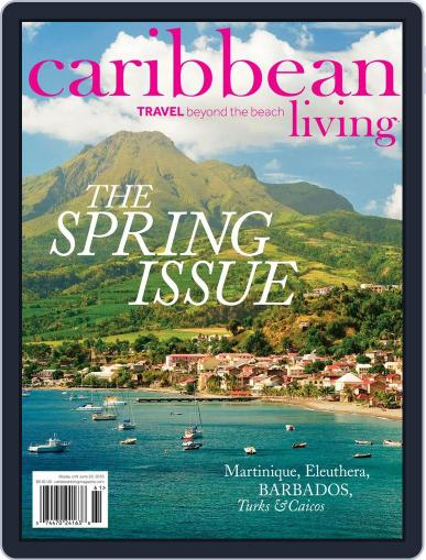 Caribbean Living April 20th, 2016 Digital Back Issue Cover