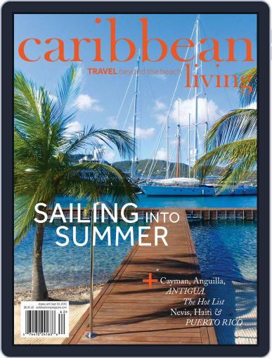 Caribbean Living June 1st, 2016 Digital Back Issue Cover