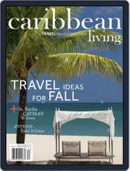 Caribbean Living (Digital) Subscription September 1st, 2016 Issue