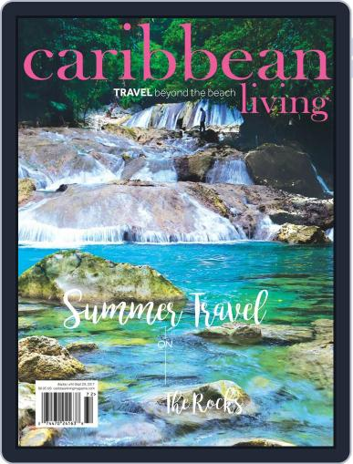 Caribbean Living July 1st, 2017 Digital Back Issue Cover