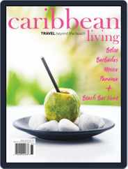 Caribbean Living (Digital) Subscription March 1st, 2018 Issue