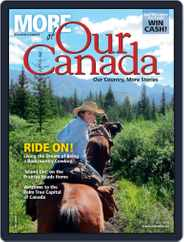 More of Our Canada (Digital) Subscription June 18th, 2015 Issue