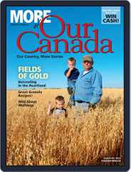 More of Our Canada (Digital) Subscription August 20th, 2015 Issue