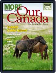 More of Our Canada (Digital) Subscription August 18th, 2016 Issue