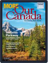 More of Our Canada (Digital) Subscription October 2nd, 2016 Issue