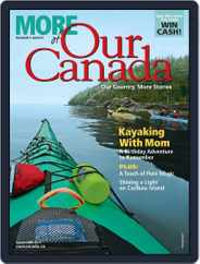 More of Our Canada (Digital) Subscription September 1st, 2017 Issue