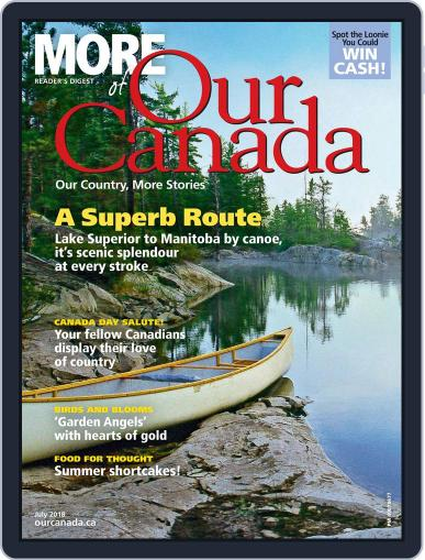 More of Our Canada (Digital) July 1st, 2018 Issue Cover