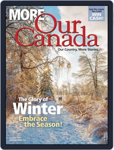 More of Our Canada (Digital) January 1st, 2019 Issue Cover