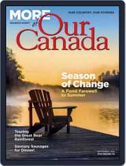 More of Our Canada (Digital) Subscription September 1st, 2019 Issue