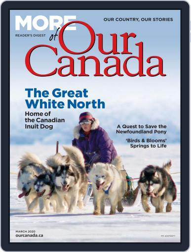 More of Our Canada (Digital) March 1st, 2020 Issue Cover