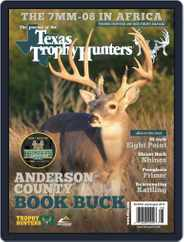 The Journal of the Texas Trophy Hunters (Digital) Subscription June 28th, 2016 Issue