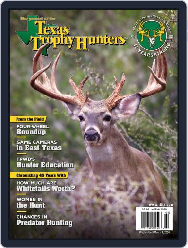 The Journal of the Texas Trophy Hunters January 1st, 2020 Digital Back Issue Cover