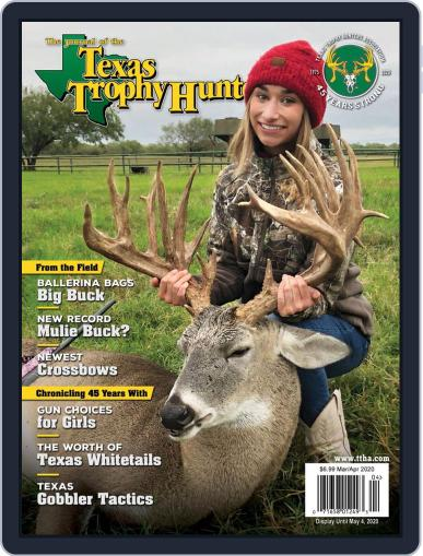 The Journal of the Texas Trophy Hunters March 1st, 2020 Digital Back Issue Cover