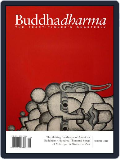 Buddhadharma: The Practitioner's Quarterly (Digital) December 1st, 2017 Issue Cover