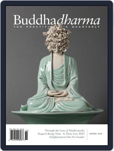 Buddhadharma: The Practitioner's Quarterly (Digital) March 1st, 2018 Issue Cover