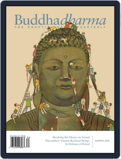 Buddhadharma: The Practitioner's Quarterly (Digital) June 1st, 2018 Issue Cover