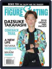 International Figure Skating (Digital) Subscription September 1st, 2018 Issue