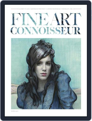 Fine Art Connoisseur (Digital) May 1st, 2017 Issue Cover