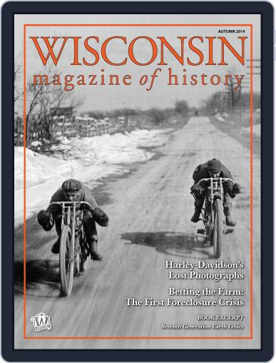 Wisconsin Magazine Of History (Digital) September 1st, 2014 Issue Cover