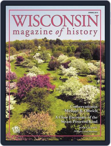 Wisconsin Magazine Of History (Digital) March 6th, 2015 Issue Cover