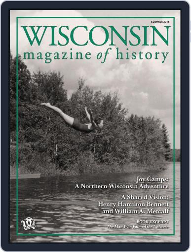 Wisconsin Magazine Of History (Digital) May 1st, 2015 Issue Cover