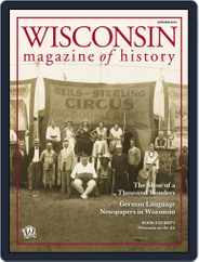 Wisconsin Magazine Of History (Digital) Subscription August 1st, 2016 Issue
