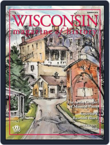 Wisconsin Magazine Of History June 5th, 2018 Digital Back Issue Cover