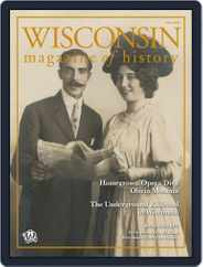 Wisconsin Magazine Of History (Digital) Subscription September 6th, 2019 Issue