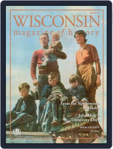Wisconsin Magazine Of History November 25th, 2019 Digital Back Issue Cover