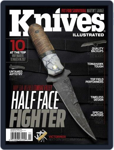 Knives Illustrated (Digital) March 1st, 2017 Issue Cover