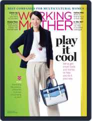 Working Mother (Digital) Subscription May 17th, 2016 Issue