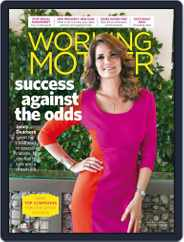 Working Mother (Digital) Subscription February 1st, 2017 Issue