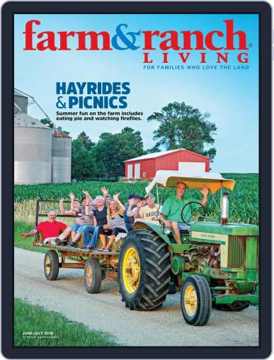 Farm and Ranch Living (Digital) June 1st, 2018 Issue Cover